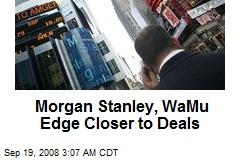 Morgan Stanley, WaMu Edge Closer to Deals