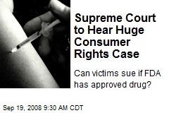 Supreme Court to Hear Huge Consumer Rights Case