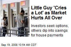 Little Guy 'Cries a Lot' as Market Hurts All Over
