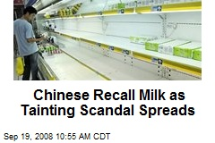 Chinese Recall Milk as Tainting Scandal Spreads