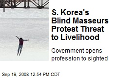 S. Korea's Blind Masseurs Protest Threat to Livelihood