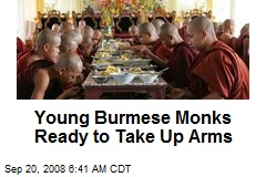 Young Burmese Monks Ready to Take Up Arms