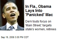 In Fla., Obama Lays Into 'Panicked' Mac