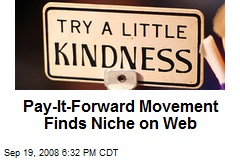 Pay-It-Forward Movement Finds Niche on Web