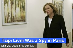 Tzipi Livni Was a Spy in Paris