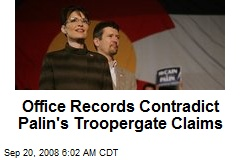 Office Records Contradict Palin's Troopergate Claims