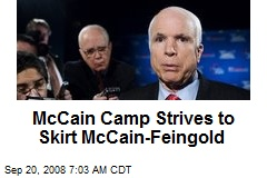 McCain Camp Strives to Skirt McCain-Feingold
