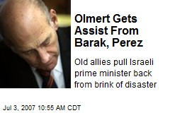 Olmert Gets Assist From Barak, Perez