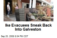 Ike Evacuees Sneak Back Into Galveston