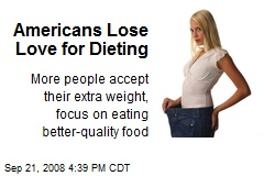 Americans Lose Love for Dieting