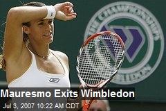 Mauresmo Exits Wimbledon