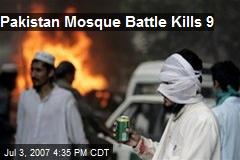 Pakistan Mosque Battle Kills 9