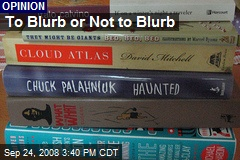 To Blurb or Not to Blurb