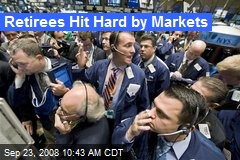 Retirees Hit Hard by Markets