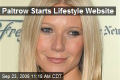 Paltrow Starts Lifestyle Website
