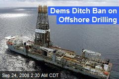 Dems Ditch Ban on Offshore Drilling