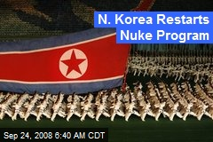 N. Korea Restarts Nuke Program
