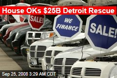 House OKs $25B Detroit Rescue