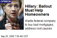 Hillary: Bailout Must Help Homeowners