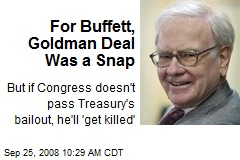 For Buffett, Goldman Deal Was a Snap