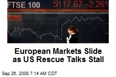 European Markets Slide as US Rescue Talks Stall