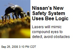 Nissan's New Safety System Uses Bee Logic