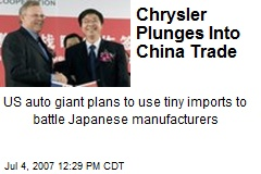 Chrysler Plunges Into China Trade