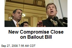 New Compromise Close on Bailout Bill