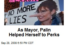 As Mayor, Palin Helped Herself to Perks