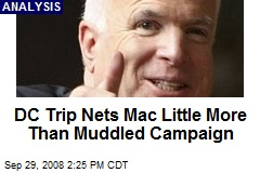 DC Trip Nets Mac Little More Than Muddled Campaign
