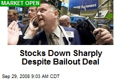 Stocks Down Sharply Despite Bailout Deal