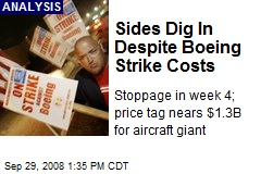 Sides Dig In Despite Boeing Strike Costs