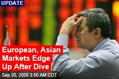 European, Asian Markets Edge Up After Dive