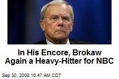 In His Encore, Brokaw Again a Heavy-Hitter for NBC