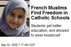 French Muslims Find Freedom in Catholic Schools