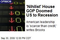'Nihilist' House GOP Doomed US to Recession
