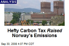 Hefty Carbon Tax Raised Norway's Emissions
