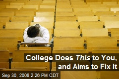 College Does This to You, and Aims to Fix It