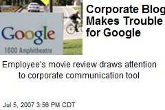 Corporate Blog Makes Trouble for Google
