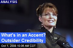 What's in an Accent? Outsider Credibility