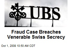 Fraud Case Breaches Venerable Swiss Secrecy