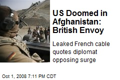 US Doomed in Afghanistan: British Envoy