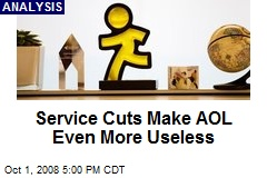 Service Cuts Make AOL Even More Useless