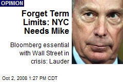 Forget Term Limits: NYC Needs Mike