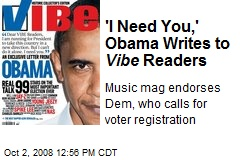 'I Need You,' Obama Writes to Vibe Readers