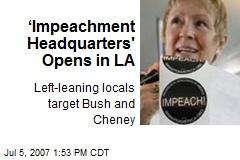 'Impeachment Headquarters' Opens in LA