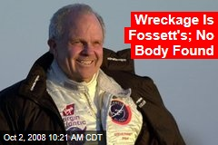 Wreckage Is Fossett's; No Body Found