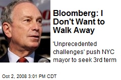 Bloomberg: I Don't Want to Walk Away