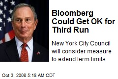 Bloomberg Could Get OK for Third Run