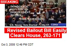 Revised Bailout Bill Easily Clears House, 263-171